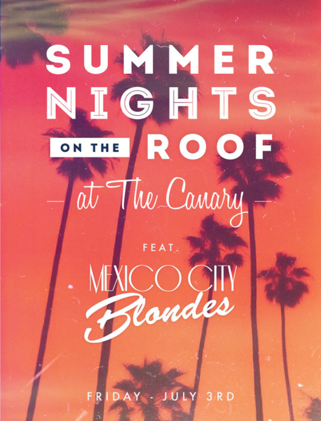 SOLD OUT - Summer Nights on the Roof ft Mexico City Blondes