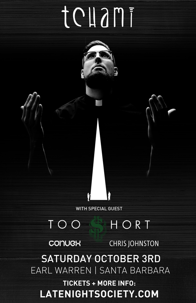 TCHAMI + Special Guests @ Earl Warren Showgrounds (Santa Barbara, CA)