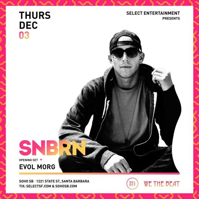 SELECT Presents SNBRN | SoHo SB | Thursday, December 3rd