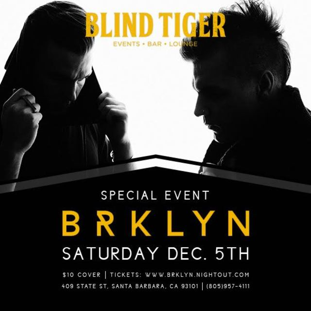 Blind Tiger Presents BRKLYN /// Special Event