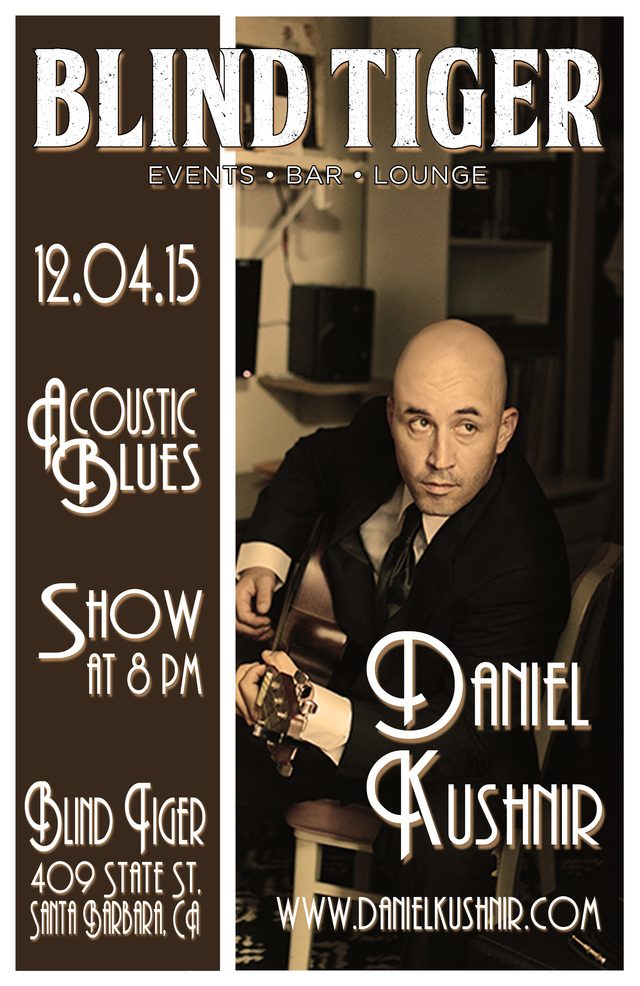 12/4/15 Blind Tiger Presents Friday Night Live Featuring Daniel Kushnir