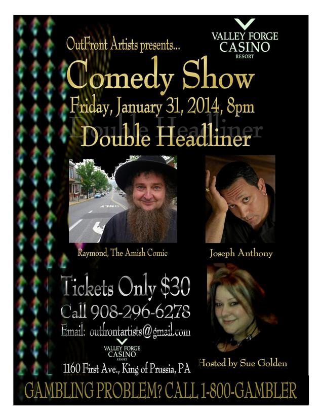 Valley Forge Casino: Double Headliner Show w/ Joseph Anthony and The Amish Comic